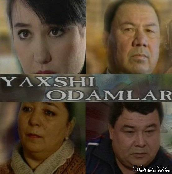 Yaxshi odamlar хорошие люди узбекские